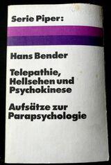 Telepathie, Hellsehen und Psychokinese von Hans Bender