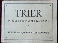 alte Andenkenmappe - Trier die alte Römerstadt - Niederfischbach