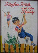 """Schönes Kinderbuch """"Fritzchen Frisch und seine Streiche"""" von Heiner Wingert in sehr gutem Zustand; 144 Seiten; ISBN: 3483010882; 4,- €"""