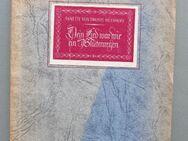 Droste-Hülshoff: Dein Lied war wie ein Blütenregen (1947). - Münster