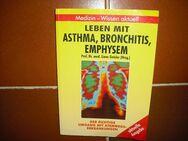 Leben mit Asthma, Bronchitis, Emphysem - Der richtige Umgang mit Atemwegserkrankungen - Rosenheim