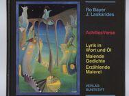 AchillesVerse Lyrik in Wort und Öl  malende Gedichte, erzählende Malerei