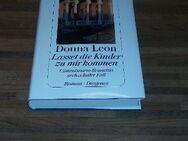Lasset die Kinder zu mir kommen - Donna Leon. Commissario Brunettis sechzehnter Fall. Diogenes Verlag 2008 - Rosenheim