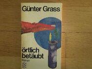 Örtlich betäubt - Roman v. Günter Grass (Autor), Fischer Taschenbuch Verlag, 1972 - Rosenheim
