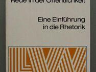 Rede in der Öffentlichkeit. Eine Einführung in die Rhetorik. - Münster