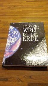 Unsere Welt ist die Erde. Jahresgabe 1992 der Hoesch AG Dortmund für Mitarbeiter und Freunde. Aus der Reihe: Werk und Wir (1990)