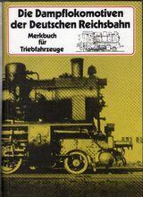 Die Dampflokomotiven der Deutschen Reichsbahn von Hans Müller