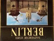 BERLIN - Faszinierende Städte. Gebundene Ausgabe v. 1997, Weltbild Verlag - Rosenheim