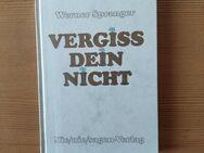 Vergiß Dein nicht - Die Auswahlreihe (Werner Sprenger) - Regensburg