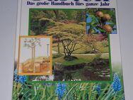 Garten - Das große Handbuch fürs ganze Jahr - Nürnberg