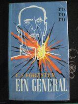 """Spannender Roman """"Ein General"""" von C. S. Forester in sehr gutem Zustand, RoRoRo Verlag, 192 Seiten, ISBN: B0000BI51I, 3,- €"""