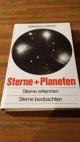 STERNE + PLANETEN. Sterne erkennen - Sterne beobachten. Gebundene Ausgabe v. 1972. Günter D. Roth (Autor)