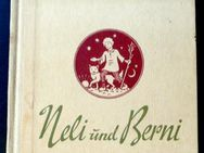 Neli und Berni - ein Jugendbuch von Ruth Schaumann - Niederfischbach