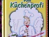 Guter Rat vom Küchenprofi über 1000 Tipps rund um Küche und Keller! - Niederfischbach