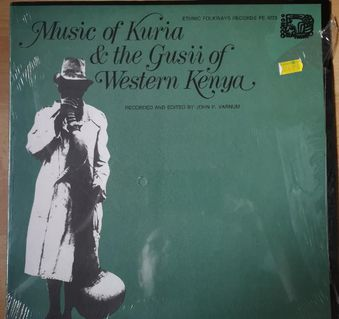LP Vinyl Music Of Kuria & The Gusii Of Western Kenya - Plettenberg Zentrum