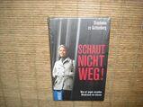 Schaut nicht weg! Was wir gegen Missbrauch tun müssen. Gebundene Ausgabe v. Stephanie zu Guttenberg.