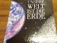 Unsere Welt ist die Erde. Jahresgabe 1992 der Hoesch AG Dortmund für Mitarbeiter und Freunde. Aus der Reihe: Werk und Wir (1990) - Rosenheim