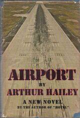 Airport / Arthur Hailey