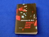 Taschenbuch   ro ro ro Thriller   Johannes W. Betz   BUNDES AUTO BAHN - Gladbeck