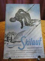 Lehrbuch Neuzeitlicher Skilauf amtlicher Lehrplan 1937 / Wilhelm Limpert Verlag