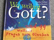 Wo wohnt Gott? ... und weitere 99 Fragen zum Glauben (Buch) - Krefeld