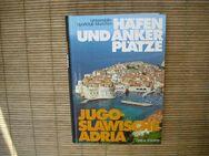 Häfen und Ankerplätze jugoslawische Adria : ein praktischer Begleiter für Segler und Motorbootfahrer. Gebundene Ausgabe – 1988 von Walter Heigl/Universitäts-Sportclub München (Hrsg.) (Autor)