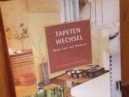 TAPETENWECHSEL - Mehr Lust auf Wohnen. Gebundene Ausgabe v. 2002, Gollenstein Verlag. Gerd Ohlhauser und Axel Venn (Autoren) - Rosenheim