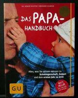Das Papa-Handbuch-das Praxisbuch von Väter für Väter