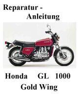 Honda Gold Wing GL 1000 Reparaturanleitung (R. A.) in DEUTSCH !