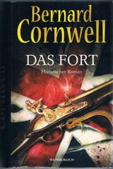 Das Fort. Roman von Bernard Cromwell