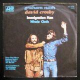 Graham Nash & David Crosby - Immigration Man (Single)