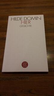 HIER - Gedichte v. Hilde Domin, Fischer Verlag. 2014 - Rosenheim