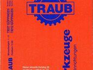 Traub Sonder Werkzeugkatalog Nr. 26 50 Jahre 1945-1950Antiquariat - Spraitbach
