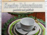 Handarbeiten - kreative Dekorationen - gestrickt und gehäkelt  ein tolles Buch für Anfänger und Fortgeschrittene - Niederfischbach