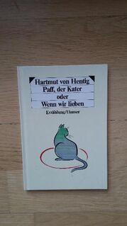 Paff, der Kater oder Wenn wir lieben. Gebundene kleinformatige Ausgabe v. 1987, 7. Auflage, Hanser Verlag. Hartmut von Hentig (Autor) - Rosenheim