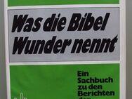 Was die Bibel Wunder nennt. Ein Sachbuch zu den Berichten der Evangelien. - Münster