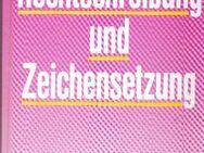 Rechtschreibung und Zeichensetzung / Schreibkunde für Alltag & Beruf - Andernach