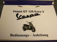Bedienungs- Anleitung für Piaggio (Vespa) GT 125 cm³  Euro 3 - Bochum Hordel