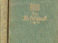 Der Weltbrand Deutsche Tragödie 1914-1918 2 Bände von Walter Bloem - Spraitbach