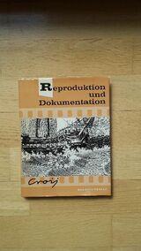 Reproduktion und Dokumentation - Gebundene Ausgabe v. 1962, Heering Verlag. Prof. Dr. Otto Croy (Autor)