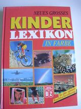 Neues, großes Kinderlexikon in Farbe