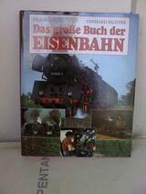 Das große Buch der Eisenbahn, v. Grube-Richter, 1992, wie neu