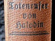 Der Totenrufer von Halodin- sehr alte, besondere Ausgabe - 6.-10 Tausendste Auflage - Niederfischbach