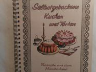 """Kochbuch REZEPTE AUS DEM MÜNSTERLAND """"Kuchen und Torten"""" - Hagen (Stadt der FernUniversität) Dahl"""