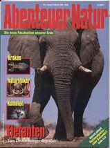 Abenteuer Natur - Elefanten - Die neue Faszination unserer Erde - 1 / 1994