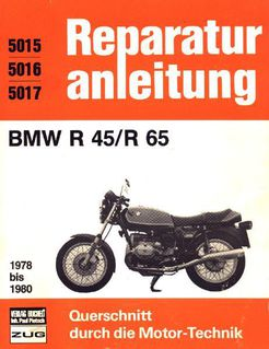 Reparaturanleitung BMW R 45 + R 65 - Bochum