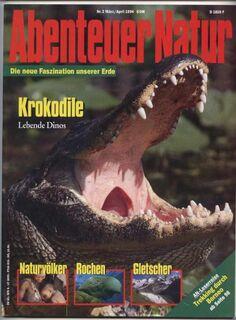 Abendteuer Natur - Krokodile - Rochen - Naturvölker 1994 - Nürnberg