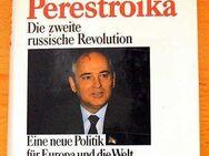 Michail Gorbatschow - Perestroika - Ausgabe gebunden - neuwertig - Nürnberg