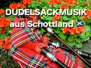 DUDELSACKMUSIK AUS SCHOTTLAND 0176-50647666 BERLIN, MAGDEBURG, HALLE - Berlin