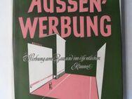Nettelhorst, Leopold. Aussenwerbung. Werbung am Bau und im öffentlichen Raum. Raumgestaltung, 1952 - Königsbach-Stein